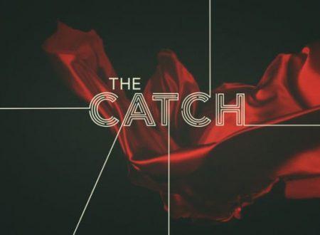 The Catch – Promo esteso ufficiale della 2° stagione