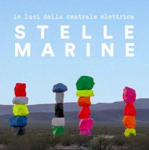 Le Luci della Centrale elettrica – Stelle Marine è il nuovo singolo – Ecco audio + testo