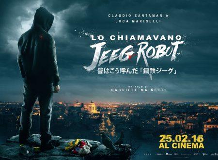 Lo chiamavano Jeeg Robot.L'opera prima di Gabriele Mainetti.