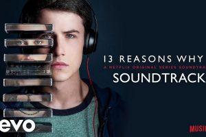 Tredici – 13 Reasons Why – La colonna sonora ufficiale