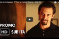 "This is US - Promo ""This is Family"" - SUB ITA"
