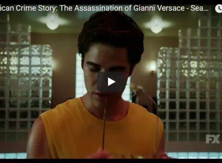 American Crime Story 2: Versace – Ecco il primo trailer ufficiale della nuova serie di Ryan Murphy