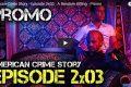American Crime Story - 2x03 - A Random Killing - Promo