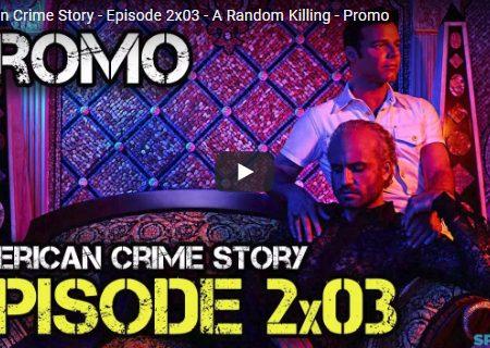 American Crime Story – 2×03 – A Random Killing – Promo