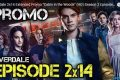 Riverdale - 2x14 - Cabin in the Woods - Promo