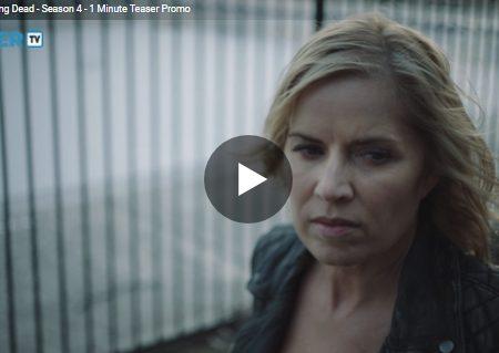 Fear the Walking Dead 4 – Nuovo teaser da un minuto