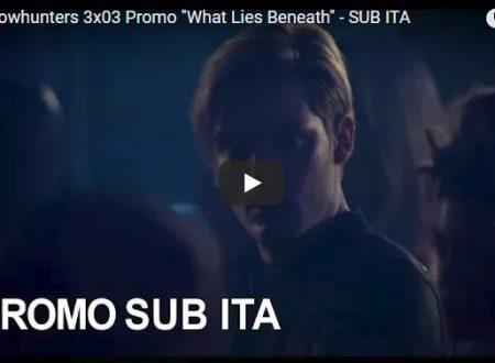 Shadowhunters – Sinossi e promo SUB ITA 3×03 – What lies beneath
