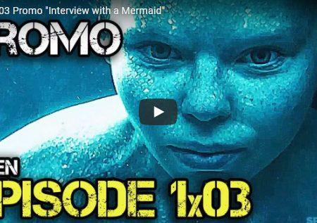 Siren – 1×03 – Interview with a Mermaid – Promo e foto promozionali