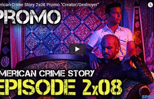 American Crime Story – 2×08 – Creator/Destroyer – Promo
