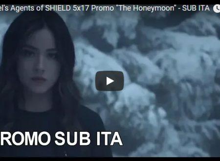 Marvel's Agents of SHIELD: Sinossi e promo sub ita 5×17 – The Honeymoon