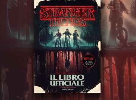 Stranger Things: Tutti i segreti del sottosopra | Uscito il libro ufficiale