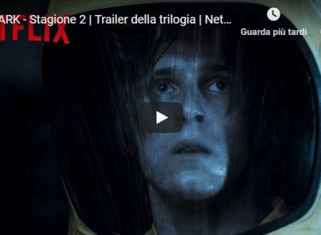 DARK – Stagione 2 | Trailer della trilogia | Netflix