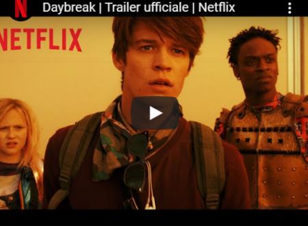 Daybreak – Trailer ufficiale della serie Netflix