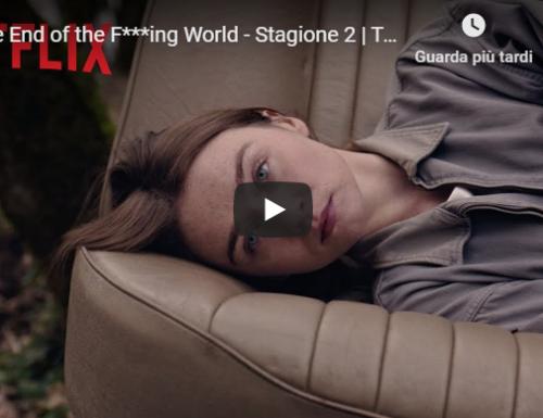 The End of the F***ing World 2 – Trailer ufficiale della seconda stagione