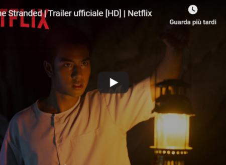 The Stranded – Trailer della prima serie thailandese di Netflix