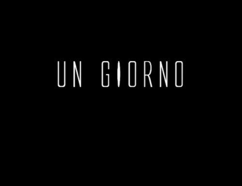 Un Giorno – Teaser trailer del cortometraggio di Andrea Cimmino