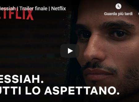 Messiah | Trailer finale della nuova serie Netflix