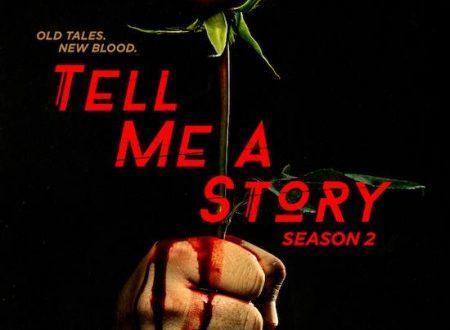 Tell Me a Story 2 – Ecco il promo ufficiale della seconda stagione