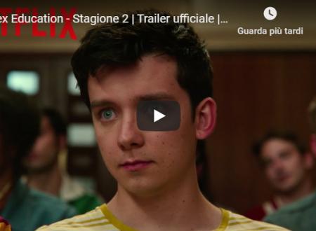 Sex Education – Stagione 2 | Trailer ufficiale