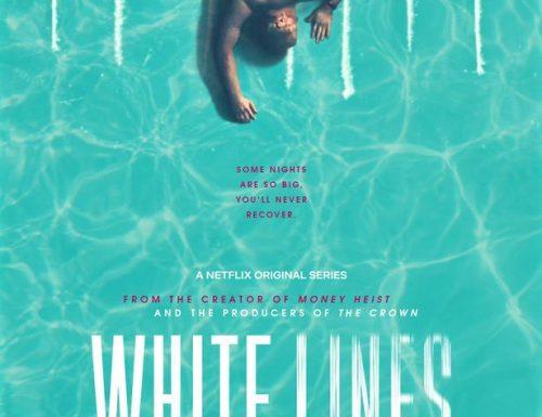 White Lines – La nuova serie del creatore de La casa di carta