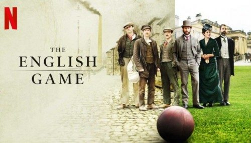The English Game – Recensione della miniserie Netflix