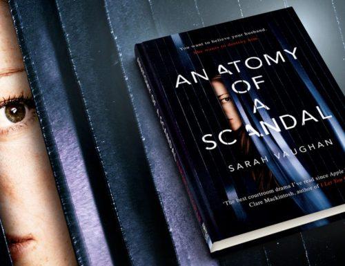 Anatomy of a Scandal – Serie antologica ricca di suspense ordinata da Netflix