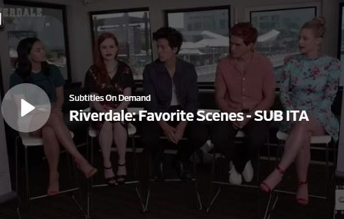 Riverdale: le scene preferite dal cast (Video SUB ITA)