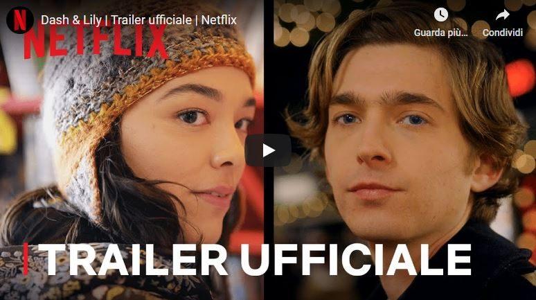 """Trailer ufficiale della serie  Dash & Lily, tratta dal bestseller del New York Times """"Come si scrive ti amo"""""""