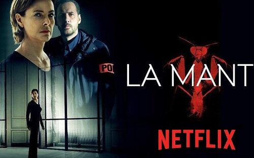 La Mante – Recensione serie Netflix