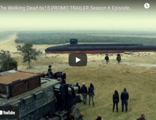 Fear The Walking Dead – 6×15 – USS Pennsylvania – Promo e sneak peek